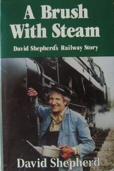 david shepherd, a brush with Steam, book